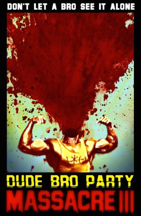Dude Bro Party Massacre III – Legendado