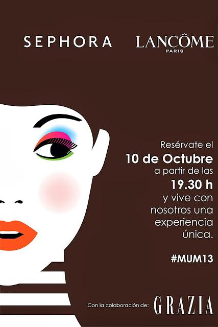 EVENTO #MUM13 CON SEPHORA GRAZIA Y LANCOME