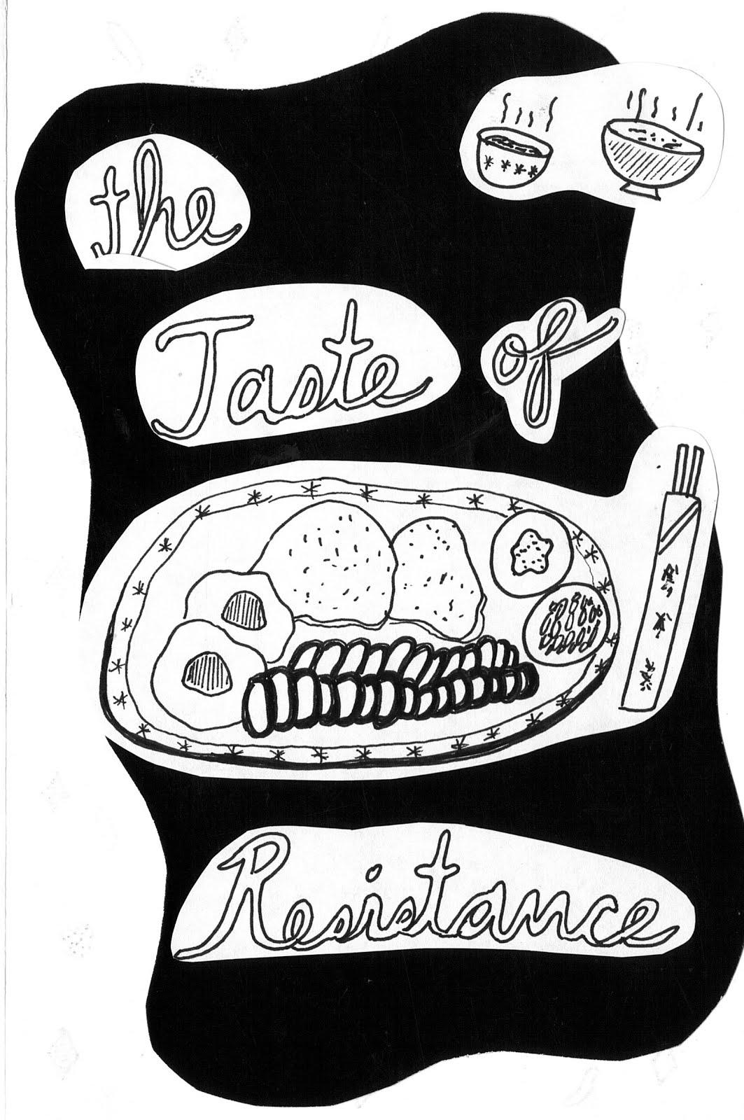 TASTE OF RESISTANCE