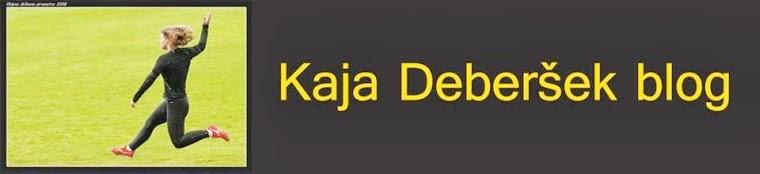 #Kaja Deberšek blog