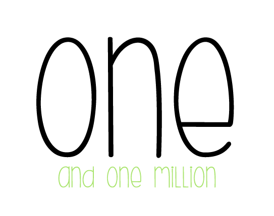 ONE and ONE MILLION
