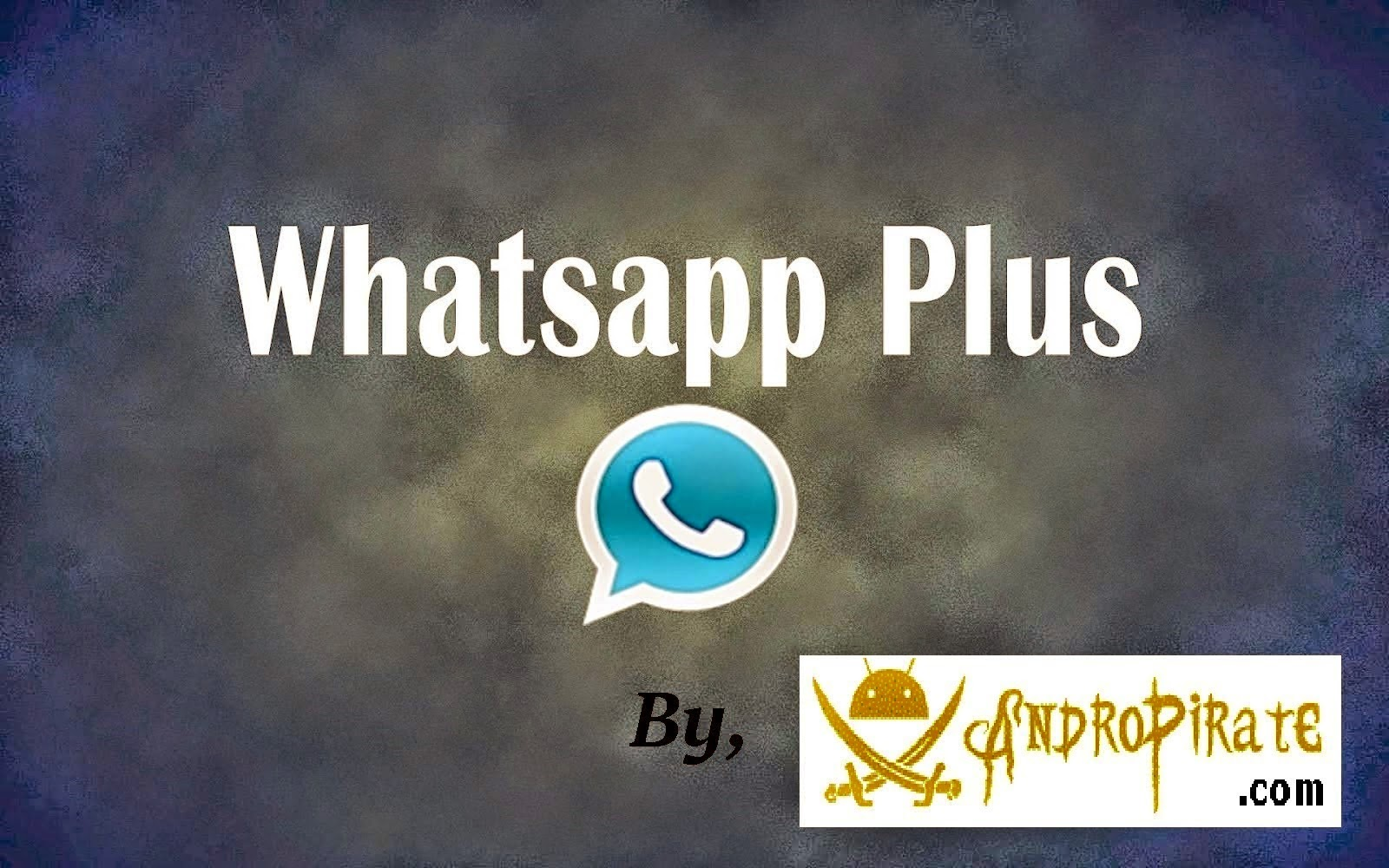 Whatsapp+ Plus 6.35C Cracked APK