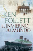El invierno del mundo de Ken Follet