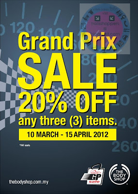 The Body Shop Grand Prix Sale END 15 APR 2012
