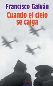 """""""Cuando el cielo se caiga"""" (2002) (Premio Ateneo-Ciudad de Valladolid)"""