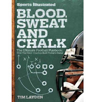 Blood, Sweat and Chalk by Tim Layden