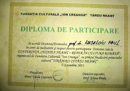 """Diploma primită la finalul proiectului """"Străjerii Cetăţii Neamţ"""", 5.10.2013..."""