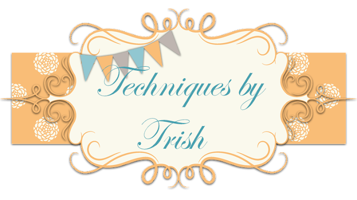 Techniques by Trish