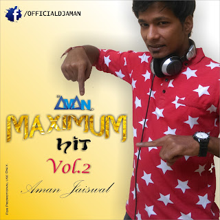 Maximum-Hit-Vol.2-DJ-Aman-Jaiswal