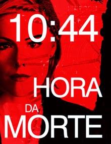 10:44 – Hora da Morte – Dublado (2013)