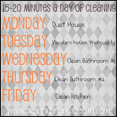 Organize schedule 15 minutes cleaning