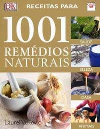 Receitas para 1001 Remédios Naturais