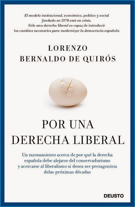 LIBRO - Por una derecha liberal  Lorenzo Bernaldo de Quirós (Ediciones Deusto - 13 Enero 2015)  No ficción - Economía - Política | Edición papel & ebook kindle