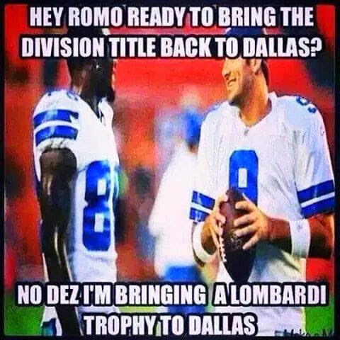 hey romo ready to bring the division title back to dallas? no dez I'm bringing a lombardi trophy to dallas