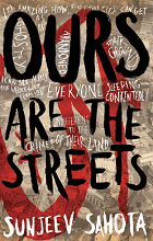Ours are the Streets by Sunjeev Sahota border=