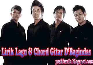 Lirik Lagu dan Chord Gitar D'Bagindas Yang Nomer satu