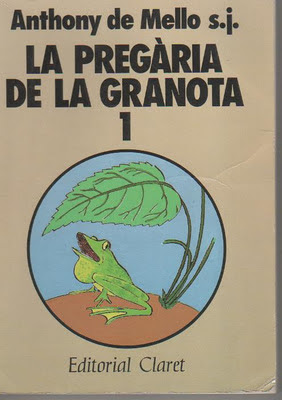 La pregària de la granota Anthony de Mello