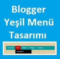 Blogger Yeşil Menü Tasarımı