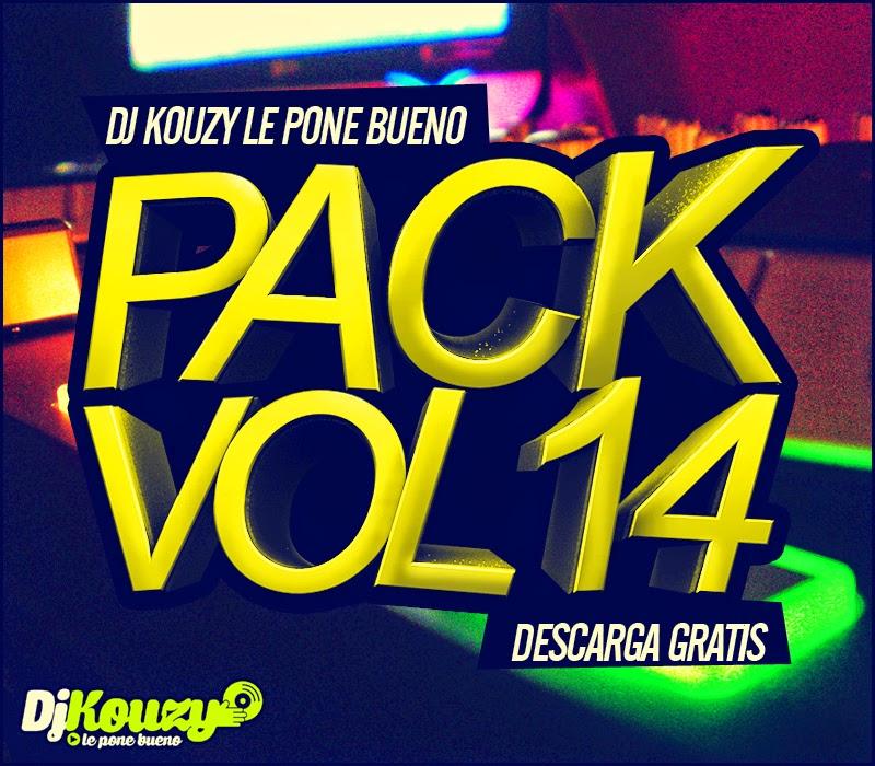 Pack Vol 14 Dj Kouzy Le Pone Bueno (2015)