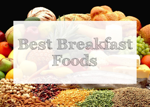 importance of breakfast, Best Breakfast Foods, home-remedies, what to eat for breakfast, indian beauty blog, indian fashion blog, breakfast food recipes, super foods for breakfast, indian home remedies, beauty , fashion,beauty and fashion,beauty blog, fashion blog , indian beauty blog,indian fashion blog, beauty and fashion blog, indian beauty and fashion blog, indian bloggers, indian beauty bloggers, indian fashion bloggers,indian bloggers online, top 10 indian bloggers, top indian bloggers,top 10 fashion bloggers, indian bloggers on blogspot,home remedies, how to