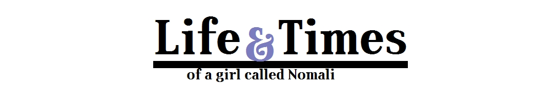 Life & Times of a girl called Nomali