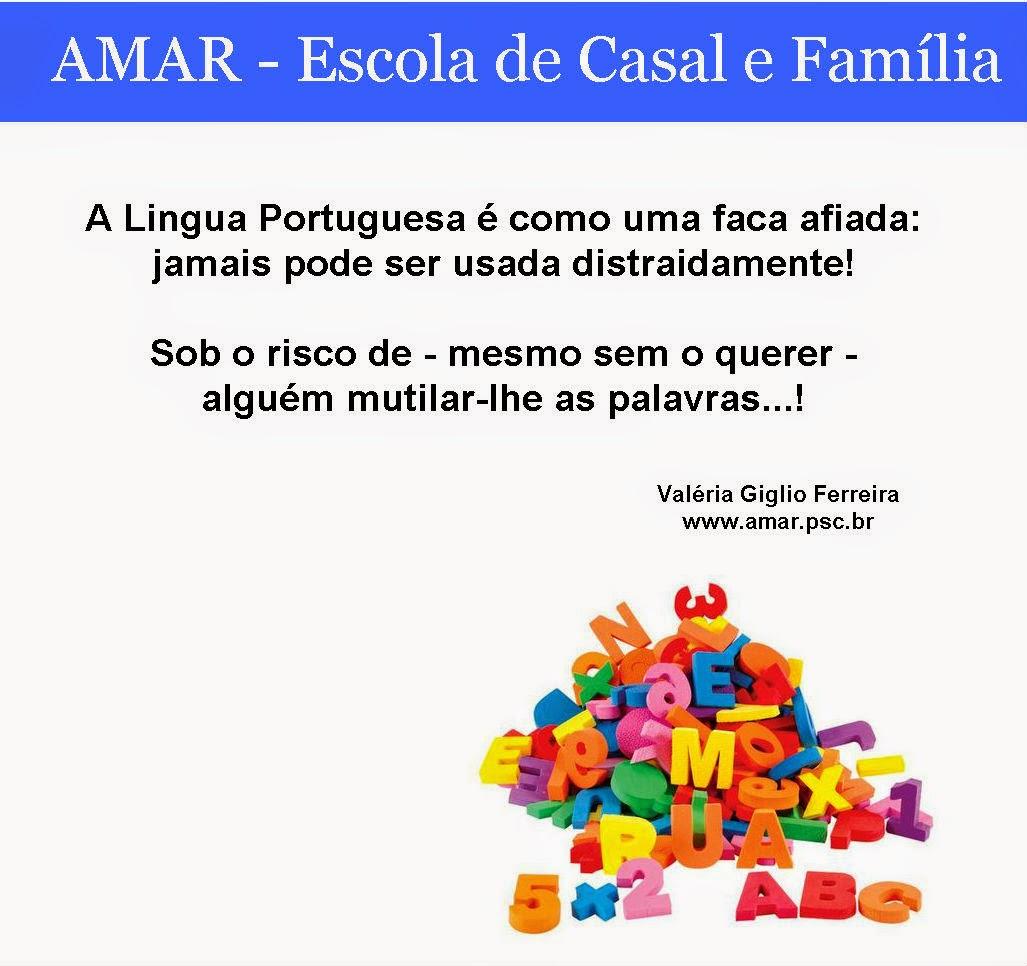 Nossa Lingua Portuguesa...!