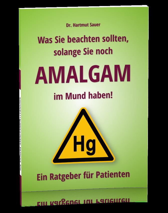 Was Sie beachten sollten, solange Sie noch Amalgam im Mund haben. Schutz vor Quecksilbervergiftung.