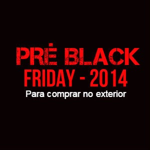 Black Friday para comprar no exterior