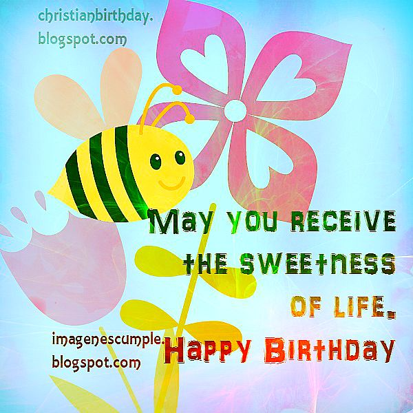Free birthday cards by Mery Bracho. Free christian quotes to share.
