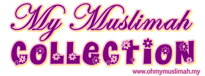My Muslimah Collection
