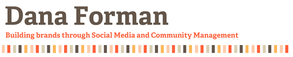 Social Media Marketing and Community Management by Dana Forman