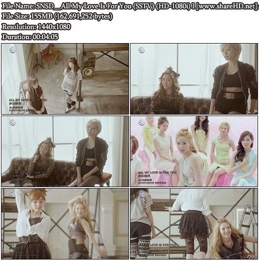 Download PV SNSD (Girls' Generation / 소녀시대)- All My Love Is For You (SSTV Full HD 1080i)