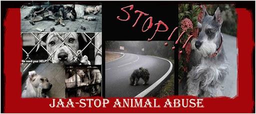 JAA-STOP ANIMAL ABUSE