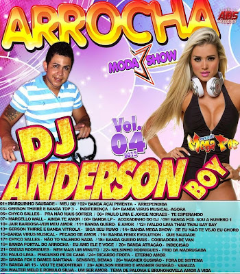 CD ARROCHA VOL.04 SÓ AS TOP DJ ANDERSON BOY