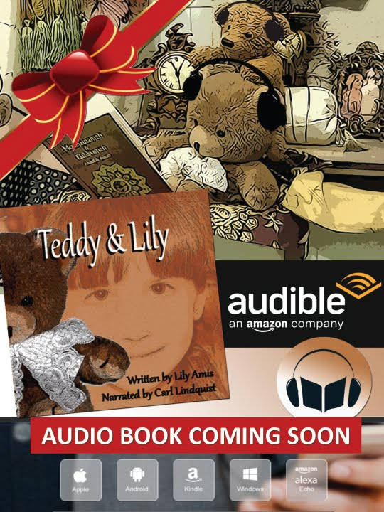 TEDDY & LILY AUDIO BOOK COMING SOON