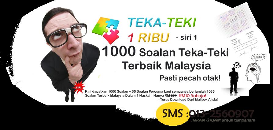 TEKA-TEKI 1 RIBU   1000 Soalan   KOLEKSI TEKA-TEKI BAHASA MELAYU