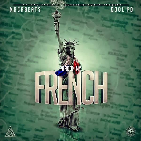 Macabeats x Cool FD - Pardon My French
