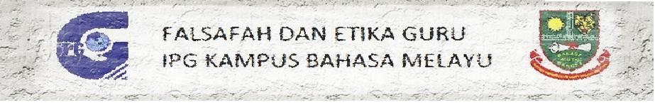 FALSAFAH DAN ETIKA GURU