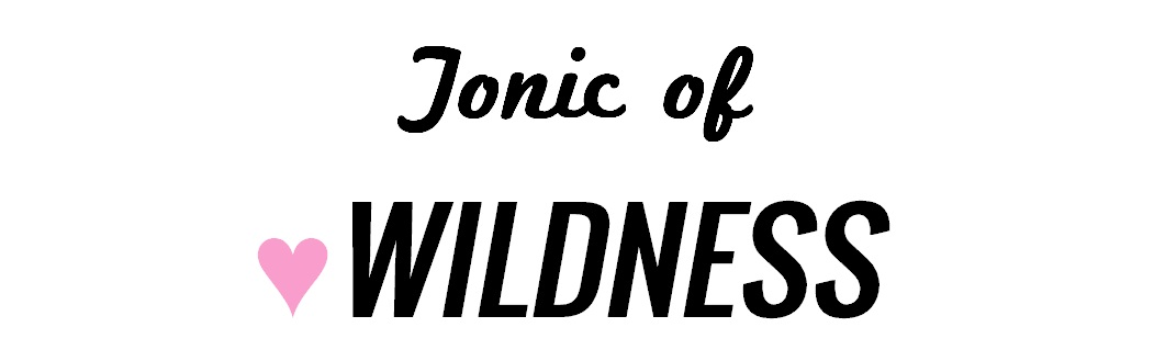Tonic of Wildness