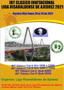 Liga Risaraldense de Ajedrez: IRT Invitacional Ajedrez Clásico 2021