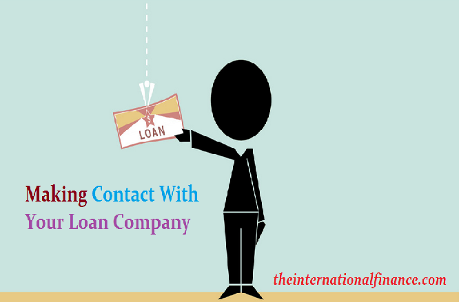 Making Contact With Your Loan Company