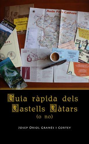 Guia ràpida dels Castells Càtars (o no)