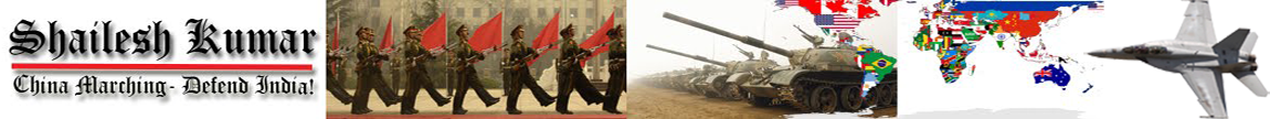 Welcome to ShaileshKumar.In: China Marching- Defend India!