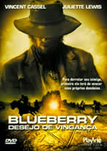 capa Download – Blueberry   Desejo De Vinganca – DVDRip AVI + RMVB Dublado