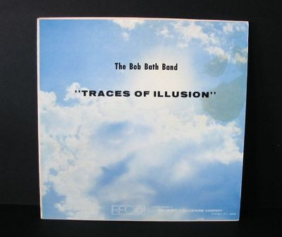 Bob Bath Band - Traces Of Illusion