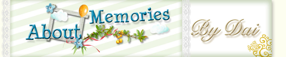ABOUT MEMORIES by Dai