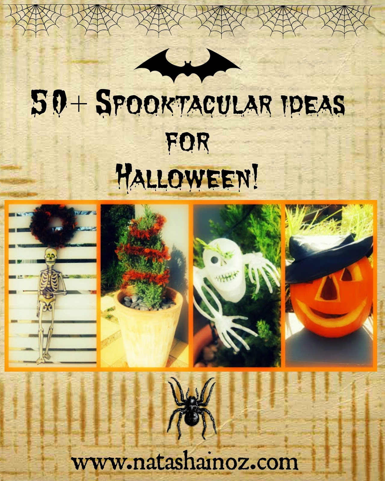50+ Spooktacular Halloween Ideas via www.natashainoz.com