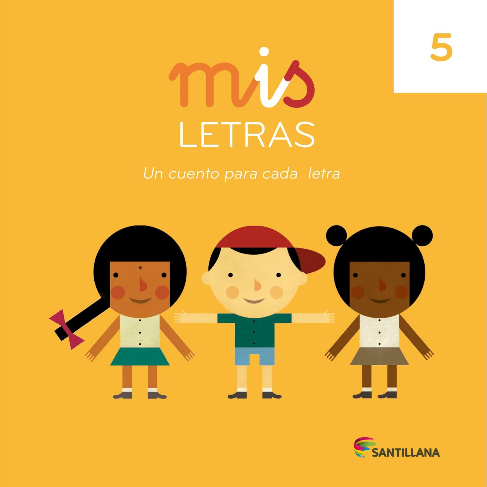 Sesé. Il·lustració i cançons: Mis Letras. Editorial Santillana
