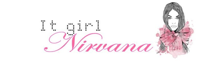 ♥IT GIRL NIRVANA♥