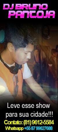 DJ BRUNO PANTOJA